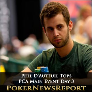 Phil D'Auteuil Tops PCA Main Event Day 3