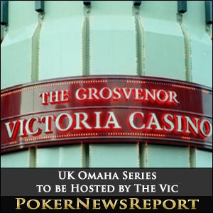 UK Omaha Series Hosted by The Vic