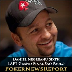 Daniel Negreanu Sixth in LAPT Grand Final Sao Paulo
