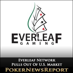 Everleaf Network Pulls Out Of U.S. Market
