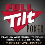 Ifrah Law Wins Motion To Dismiss Ruling For Full Tilt Poker