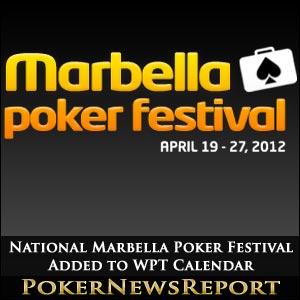 National Marbella Poker Festival Added to WPT Calendar