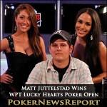 Matt Juttelstad Wins WPT Lucky Hearts Poker Open