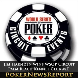 'Old Man' Jim Harnden Wins WSOPC Palm Beach Kennel Club Main Event