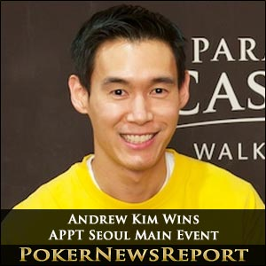 Andrew Kim Takes Down Asian Pacific Poker Tour Seoul Main Event