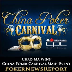 Chao Ma Takes Down China Poker Carnival Main Event