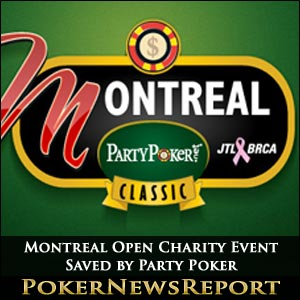 Montreal Open Charity Event Saved by Party Poker