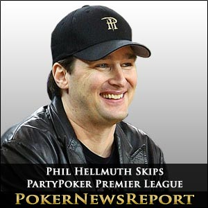 Phil Hellmuth Gives PartyPoker Premier League A Miss