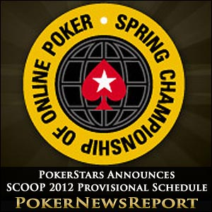 PokerStars SCOOP 2012 Provisional Schedule