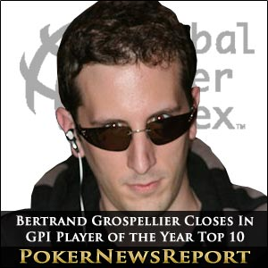Bertrand Grospellier Closes In On GPI Player of the Year Top 10