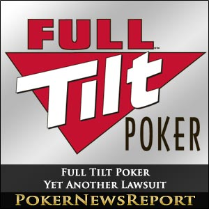 Yet Another Full Tilt Poker Lawsuit