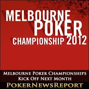 Melbourne Poker Championships Kick Off Next Month