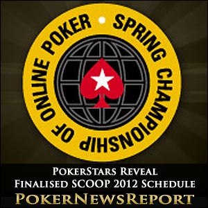 PokerStars SCOOP 2012 Schedule