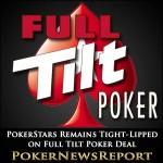PokerStars Remains Tight-Lipped on Full Tilt Poker Deal