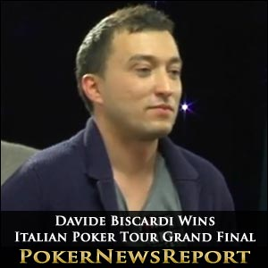 Davide Biscardi Wins Italian Poker Tour Grand Final
