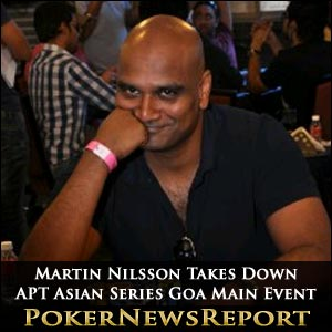 Martin Nilsson Takes Down APT Asian Series Goa Main Event