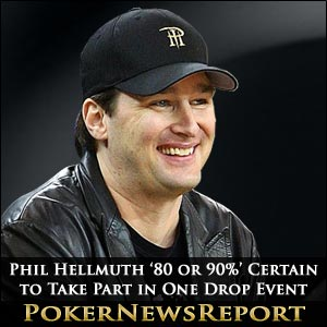Phil Hellmuth '80 or 90%' Certain to Take Part in One Drop Event