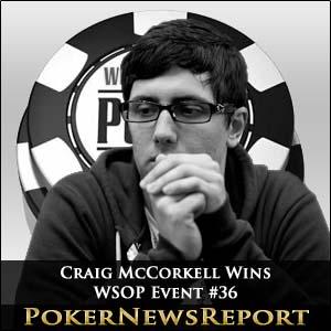 British Craig McCorkell Wins WSOP Event #36