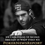 Joe Cada Eyeing Up Second Bracelet in WSOP Event #31
