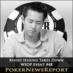 Kenny Hsiung Takes Down WSOP Event #48