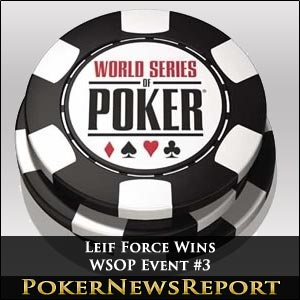 The Force is With Leif For WSOP Event #3 Title