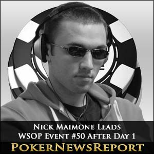 Nick Maimone Leads WSOP Event #50 After Day 1