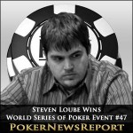 Steven Loube is One For One After WSOP Event #47 Win