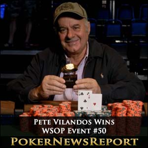 Pete Vilandos Bags Third Bracelet from WSOP Event #50