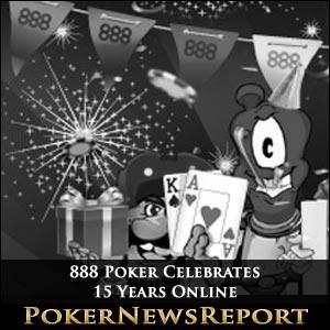 888 Poker Celebrates 15 Years Online