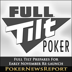 Full Tilt Prepares For Early November Re-launch