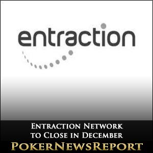 Entraction Network Closed