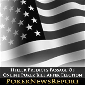 Heller Predicts Passage Of Online Poker Bill After Election