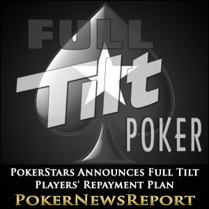 PokerStars Announces Full Tilt Players' Repayment Plan