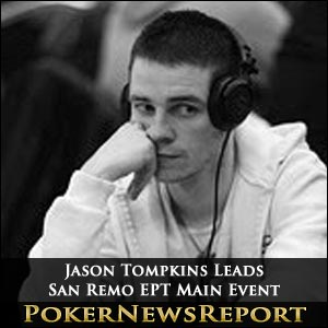 Jason Tompkins Leads San Remo EPT Main Event