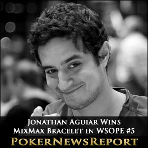 Jonathan Aguiar Wins MixMax Bracelet in WSOPE #5