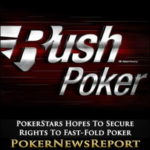 PokerStars Hopes To Secure Rights To Fast-Fold Poker