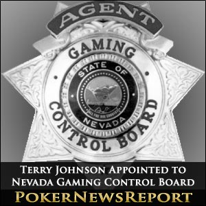 Terry Johnson Appointed to Nevada Gaming Control Board