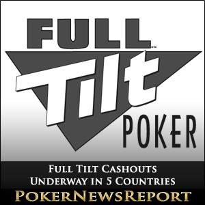 Full Tilt Cashouts Underway in 5 Countries