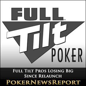 Full Tilt Pros Losing Big Since Relaunch