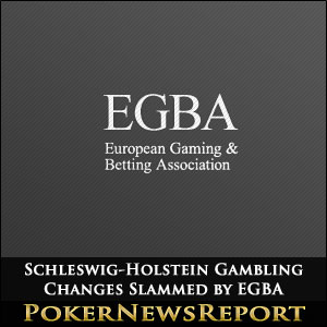 Schleswig-Holstein Gambling Changes Slammed by EGBA