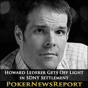 Howard Lederer Gets Off Light in SDNY Settlement