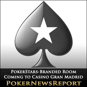 PokerStars-Branded Room Coming to Casino Gran Madrid
