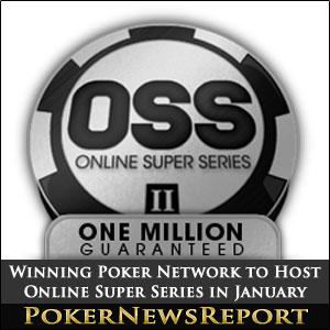Winning Poker Network to Host Online Super Series 2