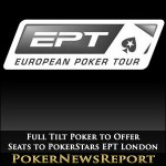 Full Tilt Poker to Offer Seats to PokerStars EPT London