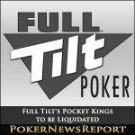 Full Tilt's Pocket Kings to be Liquidated