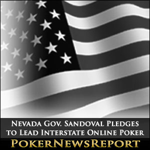 Nevada Gov. Sandoval Pledges to Lead Interstate Online Poker