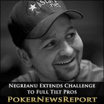 Daniel Negreanu Extends Challenge to Full Tilt Pros