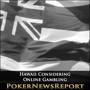 Hawaii Considering Online Gambling