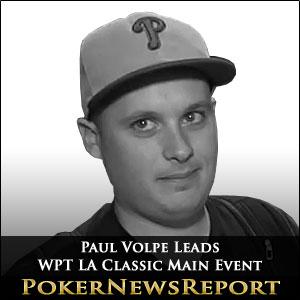 Volpe Calls the Tune in WPT LA Classic Main Event