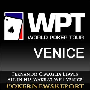 Fernando Cimaglia Leaves All in his Wake at WPT Venice